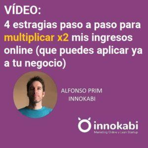 Vídeo estraetegias online multiplicar ingresos